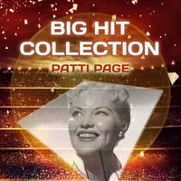 Big Hit Collection — Patti Page