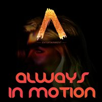 Always in Motion (feat. DJ Rhiannon) — Mr. Zamora, Manuel Reta