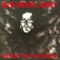 No Rest For The Wicked — New Model Army