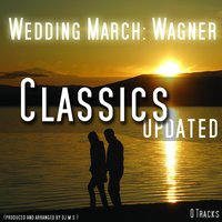 Wedding March , Hochzeitsmarsch — Wagner, Dj Ms