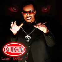 Lost Tapes II — Dru Down, Yukmouth