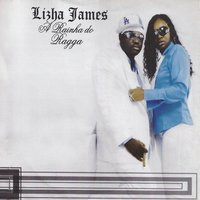 A Rainha do Ragga — Lizha James