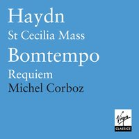 Haydn: Missa Sanctae Caeciliae/Bomtempo: Requiem — Michel Corboz, Orchestra of the Gulbenkian Foundation, Lisbon, Chorus of the Gulbenkian Foundation, Lisbon, Orchestra Of The Gulbenkian Fundation, Lisboa, Chorus Of The Gulbenkian Fundation, Lisboa, Michel Corboz/Orchestra of the Gulbenkian Foundation, Lisbon/Chorus of the Gulbenkian Foundation, Lisbon, Йозеф Гайдн