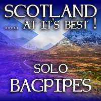 Scotland...at it's Best!: Solo Bagpipes — Andrew Wright