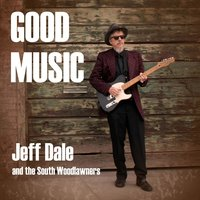 Good Music — Jeff Dale & the South Woodlawners