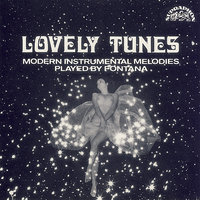 Lovely Tunes - Modern Instrumental Melodies — Fontana