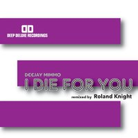 I Die for You — Deejay MiMMo