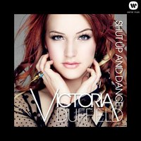 Shut Up And Dance — Victoria Duffield