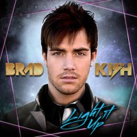 Light It Up - Single — Brad Kish