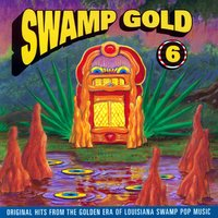 Swamp Gold, Vol. 6 — сборник