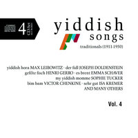 Yiddish Songs - Traditionals (1911 – 1950) Vol. 4 — Sampler