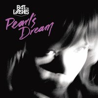 Pearl's Dream — Bat For Lashes
