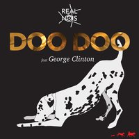 Doo Doo — George Clinton, Real Nois