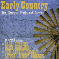 Early Country Hits, Essential Tracks and Rarities, Vol. 2 — сборник