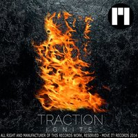Ignite — Traction