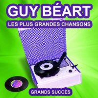 Guy Béart chante ses grands succès — Guy Béart
