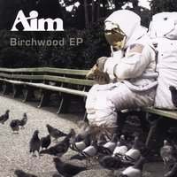 Birchwood EP — Aim