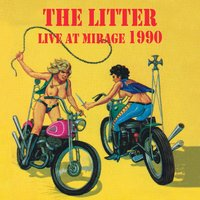 Live At Mirage 1990 — The Litter