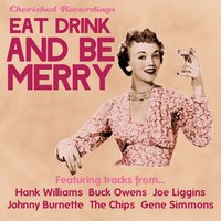 Eat Drink and Be Merry — сборник
