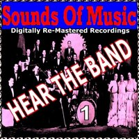 Sounds of Music pres. Hear the Band, Vol. 1 — сборник