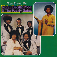 Best Of Sister Lucille Pope & The Pearly Gates — The Pearly Gates, Sister Lucille Pope