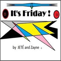 It's Friday — JETÉ & Zayne