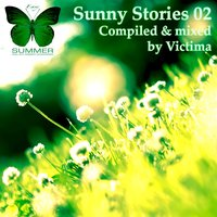 Sunny Stories 02 (Compiled by Victima) — Victima
