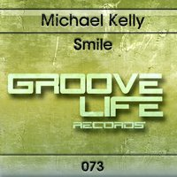 Smile — Michael Kelly