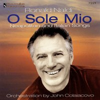O Sole Mio: Neapolitan and Italian Songs — Ronald Naldi
