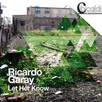 Let Her Know — Ricardo Garay