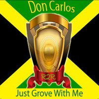 Just Groove with Me — Don Carlos