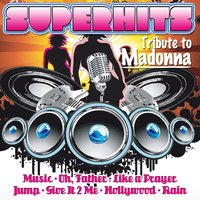Superhits - Tribute to Madonna — сборник