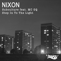 Subculture / Step in to the Light — Nixon