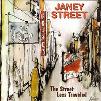 Street Less Traveled — Janey Street
