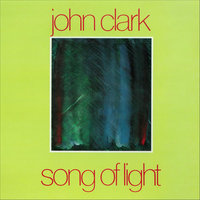 Song of Light — John Clark