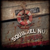 Lost at Sea — Squirrel Nut Zippers