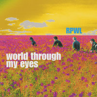 World Through My Eyes — RPWL