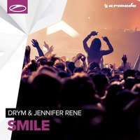 Smile — Jennifer Rene, DRYM