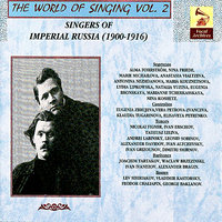 The World of Singing Vol. 2 - Singers of Imperial Russia — сборник