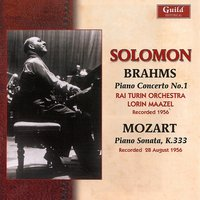 Solomon Plays Brahms & Mozart - 1956 — Solomon - Piano, Rai Turin Orchestra Conducted By Lorin Maazel, Solomon - Piano, Rai Turin Orchestra Conducted By Lorin Maazel