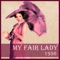 My Fair Lady (1956) — сборник