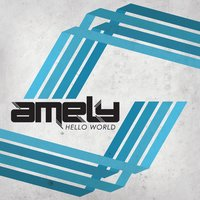 Hello World — Amely