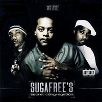 Sugafree's Secret Congregation — Sugafree