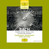 Bach: Complete Sonatas, Partitas & Suties for Violin, Cello & Guitar — Mischa Maisky, Göran Söllscher, Shlomo Mintz