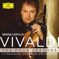 The Four Seasons, Concertos RV 249 & 284 — Sergej Krylov, Lithuanian Chamber Orchestra