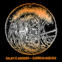 Surfing On Basslines — Daliee's Juekbox