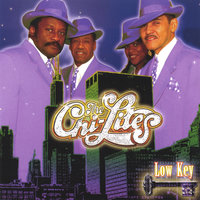 Low Key — The Chi-Lites
