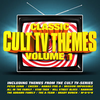 Classic Cult TV Themes Vol. 1 — Soundtrack & Theme Orchestra