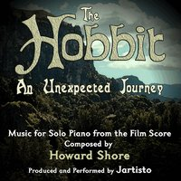 The Hobbit: An Unexpected Journey (Music for Solo Piano from the Film Score) — Jartisto