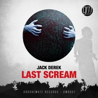Last Scream — Jack Derek
